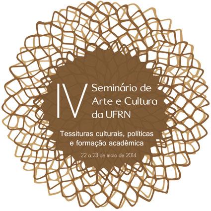 IV Seminário de Arte e Cultura da UFRN