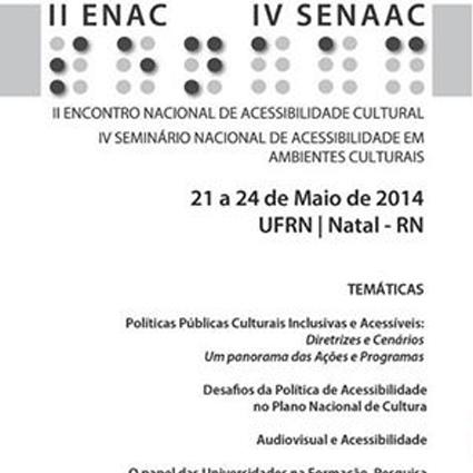 II Encontro de Acessibilidade Cultural e IV Seminário Nacional de Acessibilidade em Ambientes Culturais integram a programação da Teia da Diversidade 2014. Confira!