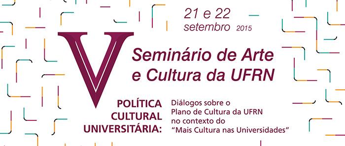 V Seminário de Arte e Cultura da UFRN