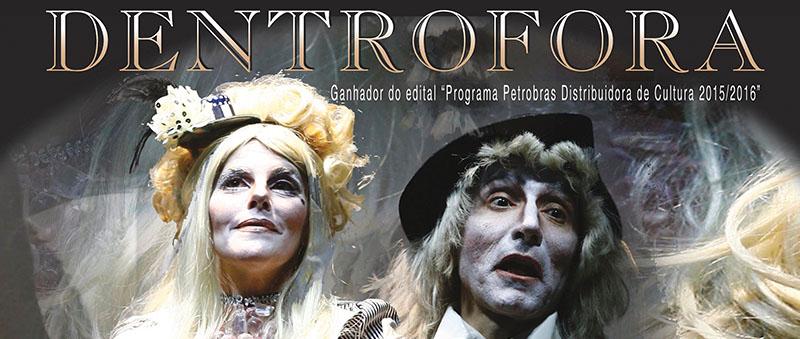 """""""Espetáculo DentroFora da Cia Teatral gaucha In.Co.Mo.De.Te"""". 8 e 9 de abril, às 19h no Auditório da Escola de Música da UFRN."""