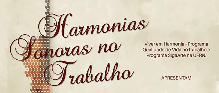 Harmonias Sonoras do Trabalho - 09 de junho de 2016