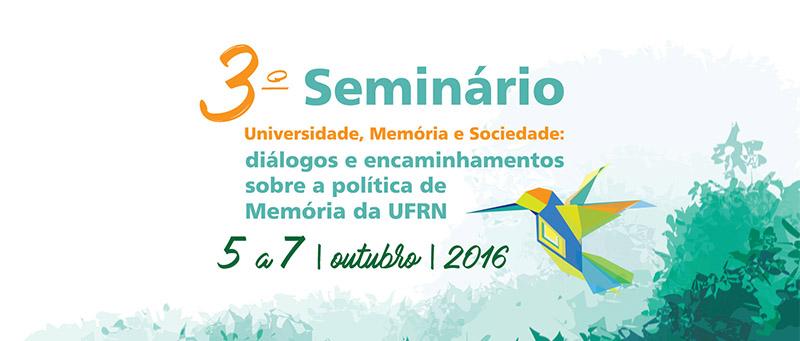Incrições para o III SEMINÁRIO UNIVERSIDADE, MEMÓRIA E SOCIEDADE