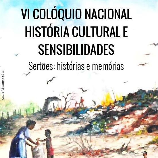 VI Colóquio Nacional História Cultural e Sensibilidades