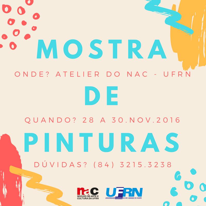 MOSTRA DE PINTURAS - Atelier do NAC - UFRN