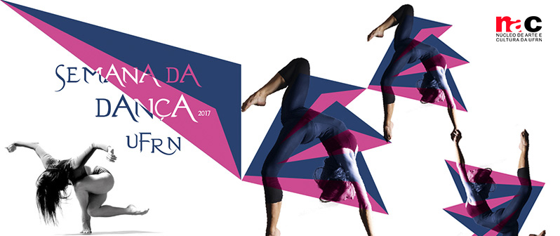 Semana da Dança UFRN 2017 - Confira a Programação