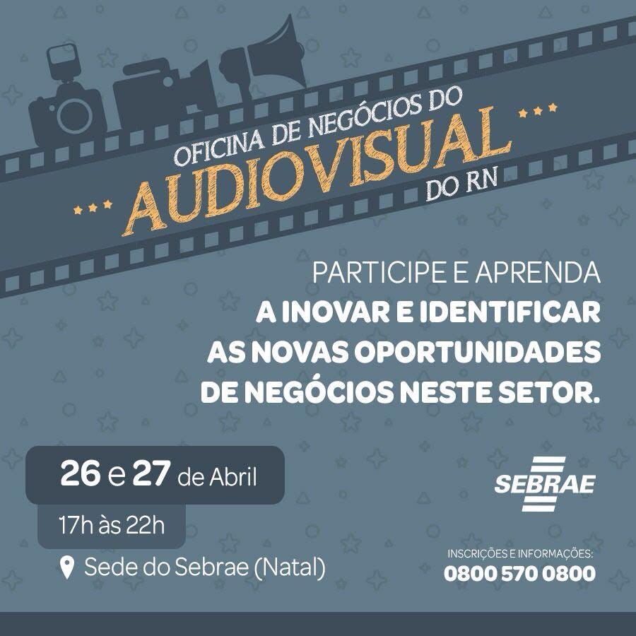 Oficina de Negócios Audiovisual do RN com José Carlos Aronchi