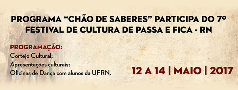 Programa Chão de Saberes do Plano de Cultura da UFRN em Passa e Fica