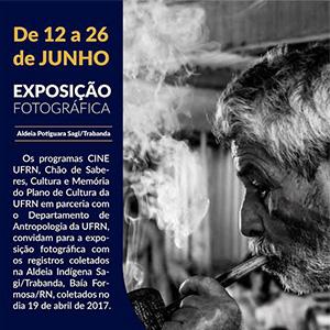 Exposição fotográfica no Centro de Convivência, dia 12 a 26 de junho de 2017.