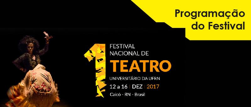 Programação do Festival Nacional de Teatro da UFRN