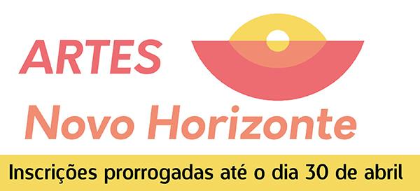 Inscrições prorrogadas até o dia 30 de abril - Projeto Novo Horizonte