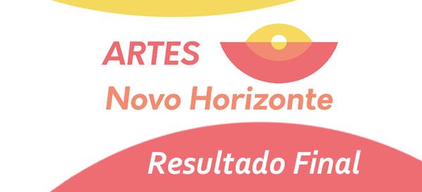 """Resultado Final - Bolsas Projeto """"Artes: Novo Horizonte"""""""