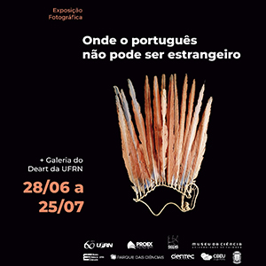 Exposição Fotográfica no DEART/ UFRN - Onde o português não pode ser estrangeiro. De 28/06 a 25/07 de 2018