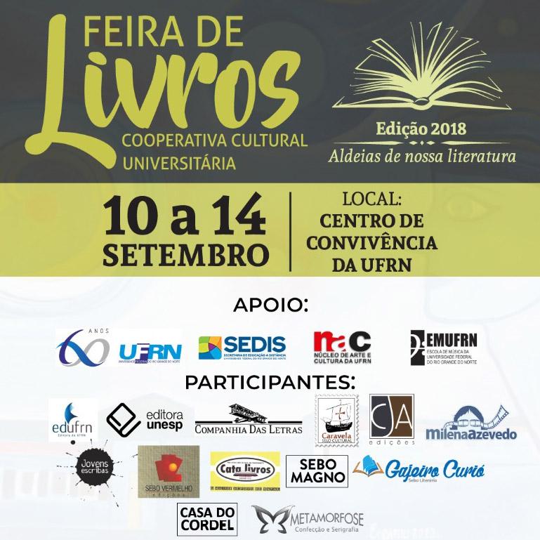 Feira de Livros da Cooperativa Cultural no Centro de Convivência da UFRN. Confira as atrações culturais da semana.