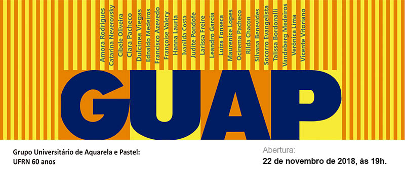 Exposição do Grupo Universitário de Aquarela e Pastel: UFRN 60 anos. Abertura: 22 de novembro de 2018, às 19h na Galeria Conviv'Art-NAC/UFRN
