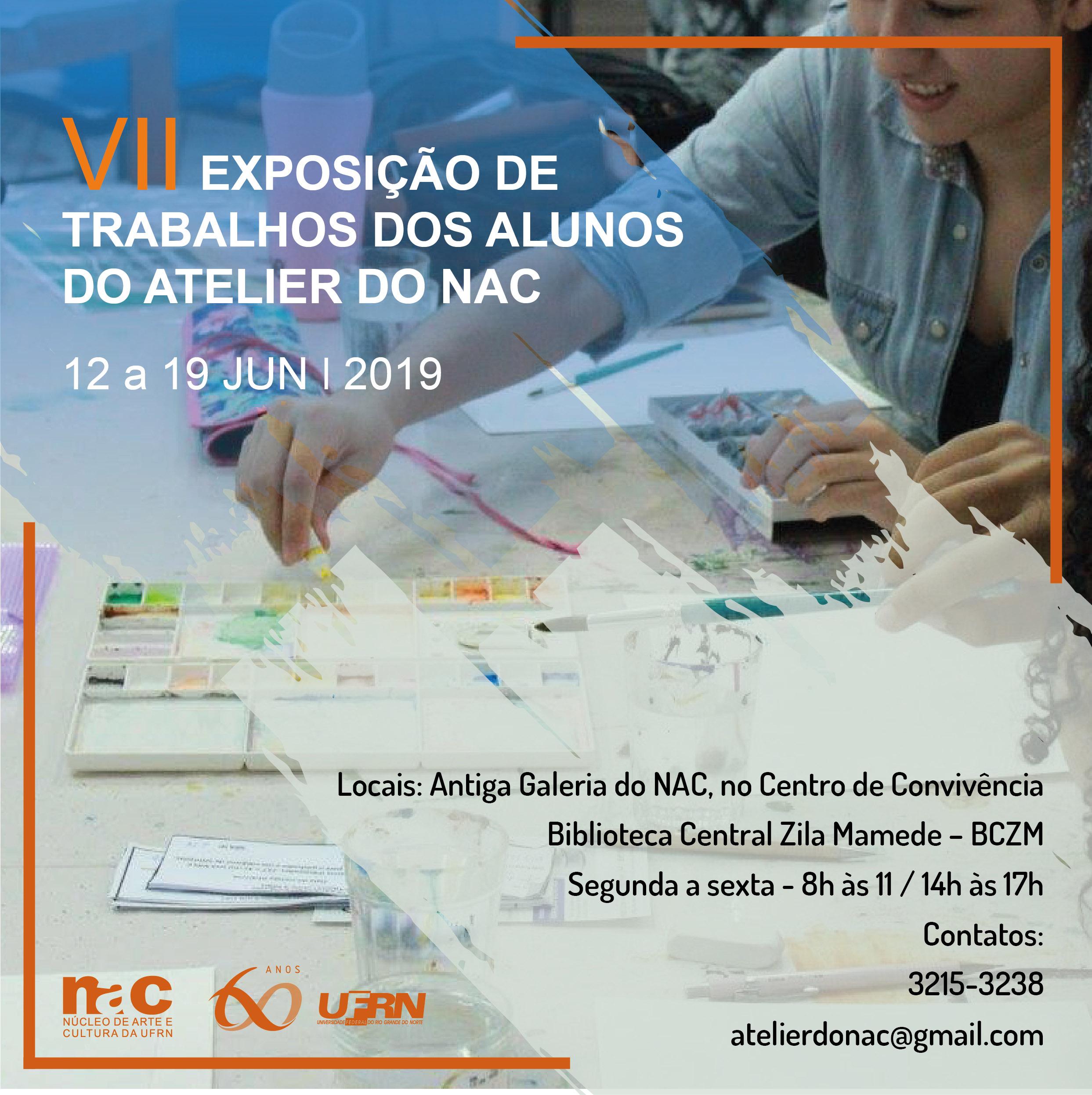 Exposição de trabalhos dos alunos do Atelier de Artes do NAC. De 12 a 19 de junho de 2019.