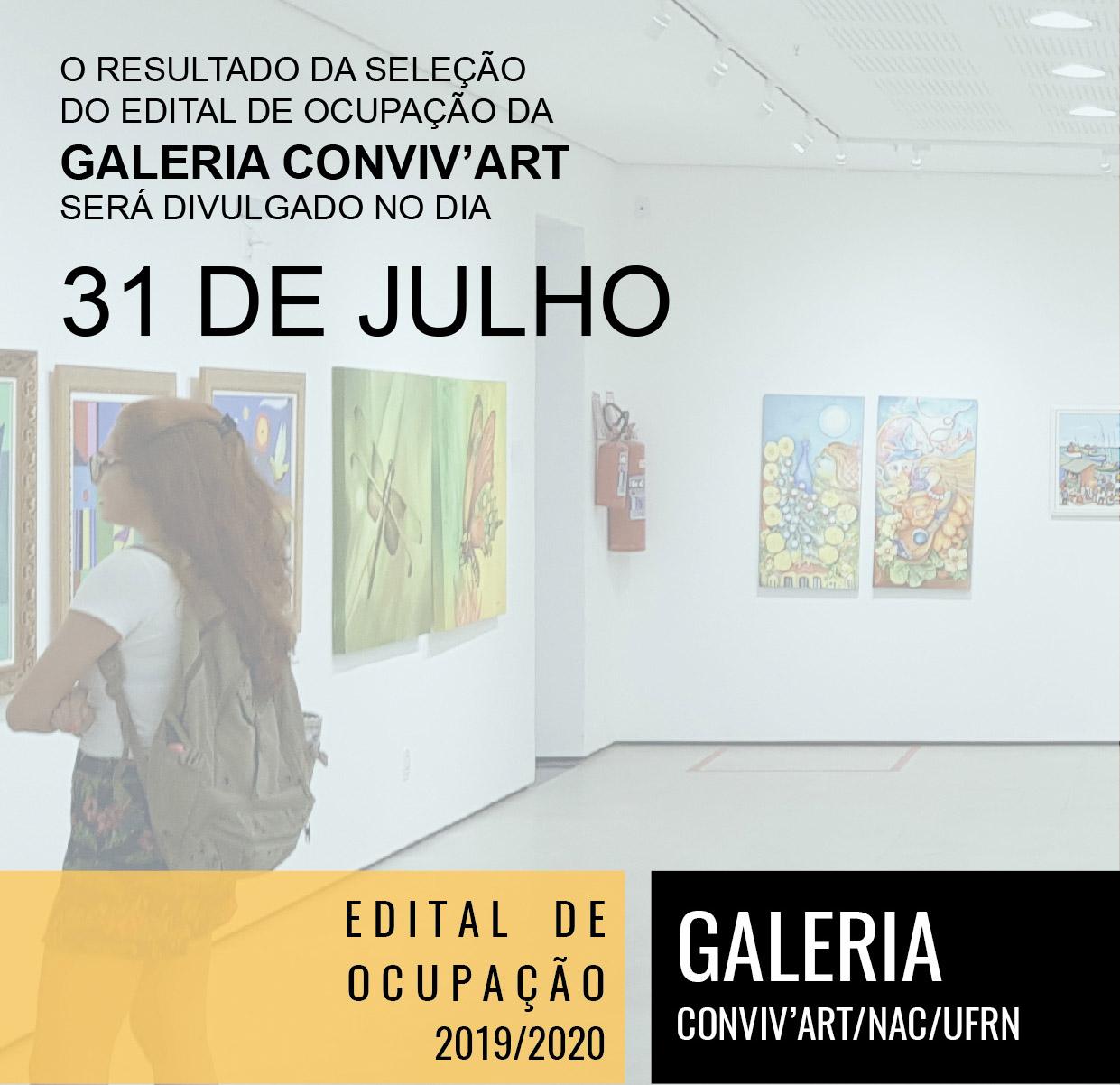 Resultado de divilgação EDITAL DE OCUPAÇÃO - GALERIA CONVIV'ART- Dia 31 de julho de 2019