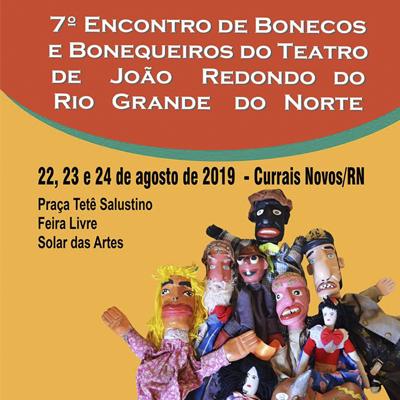 7º Encontro de Bonecos e Bonequeiros do Teatro de João Redondo do RN