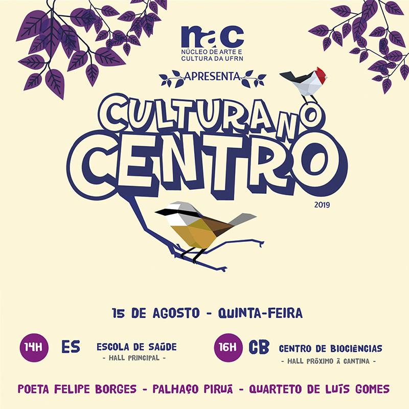 Cultura no Centro dia 15 de agosto de 2019