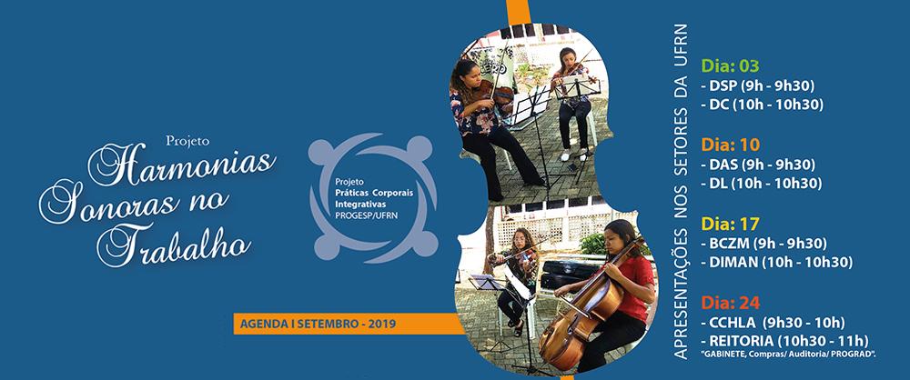 Apresentações do Projeto Harmonias Sonoras começam dia 3 de setembro /2019. Confira a programação.