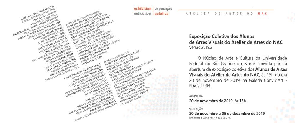 EXPOSIÇÃO - Coletiva dos Alunos de Artes Visuais do Atelier de Artes do NAC - Abertura: 20 de novembro, às 15h. Visitação: 20/11 a 06/12/2019