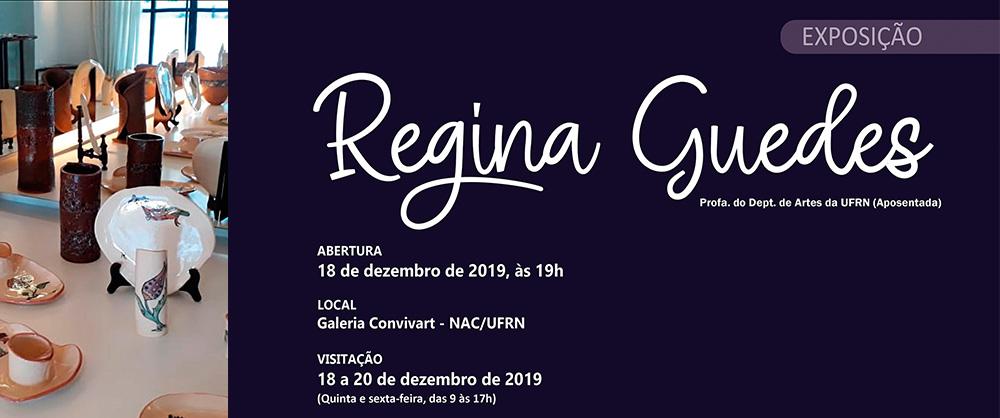 Exposição de Regina Guedes na Galeria Conviv'Art. Abertura: 18 de dezembro de 2019, às 19h.