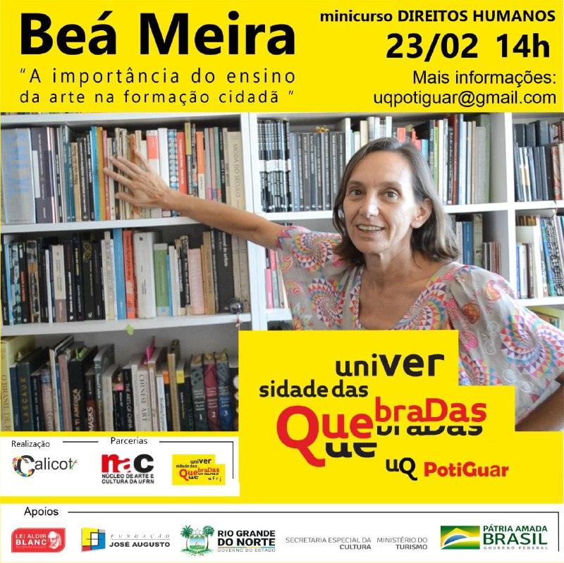 """UQ Potiguar - """"A Importância do Ensino da Arte na Formação Cidadã"""" - Profª. Beá Meira (UFRJ)"""