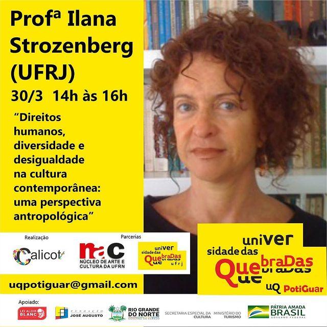 Universidade das Quebradas – Polo Potiguar: Aula com a Profª Ilana Strozenberg (UFRJ)